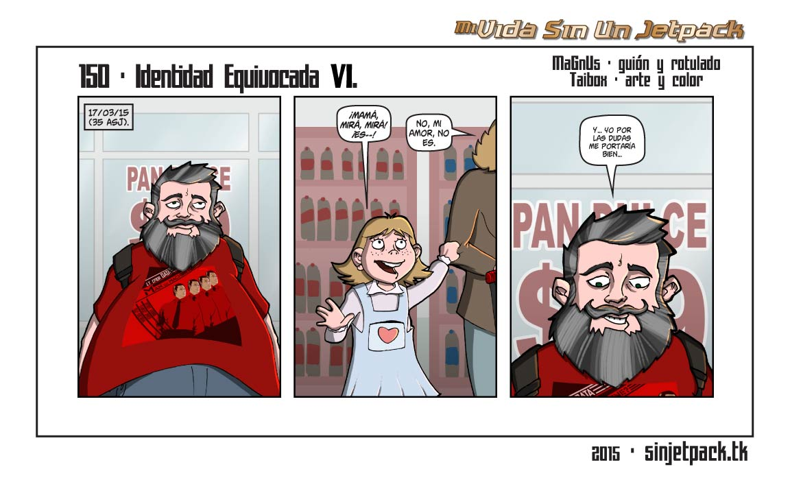 150 - Identidad Equivocada VI.