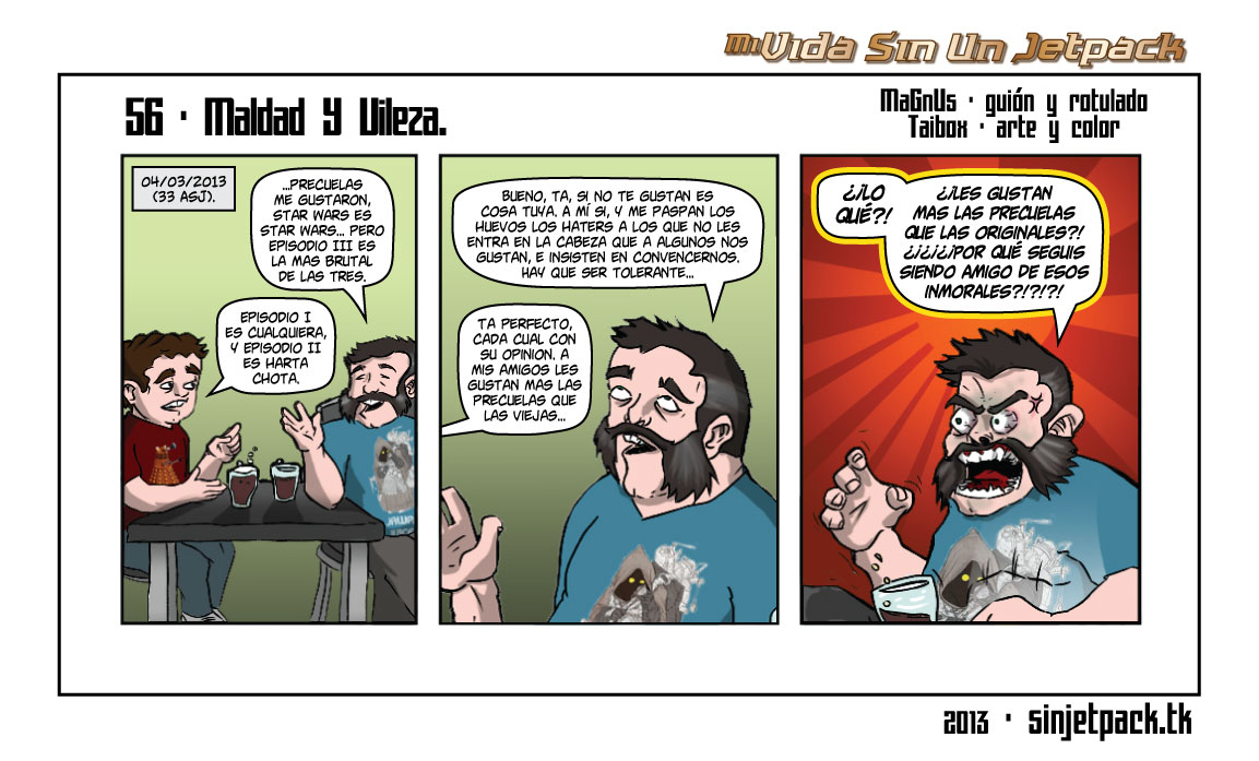 56 - Maldad Y Vileza.