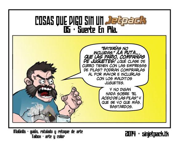 Cosas Que Digo Sin Un Jetpack 05 - Suerte En Pila.